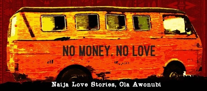 Naija Love Stories by Ola Awonubi