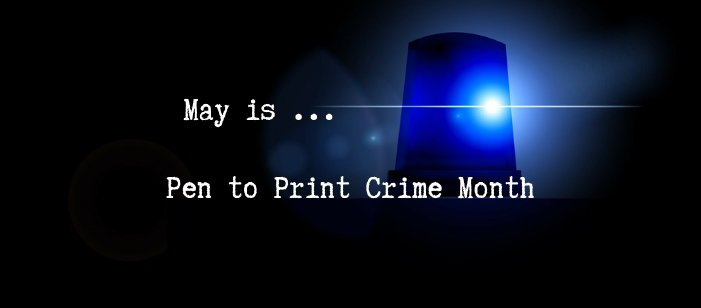 May is... Crime Month