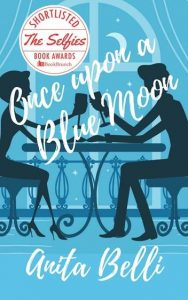 novel once upon a blue moon anita belli